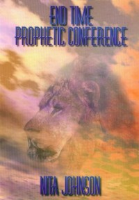 End Time Prophetic Conference[1]