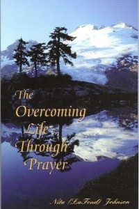 Overcoming Life Through Prayer